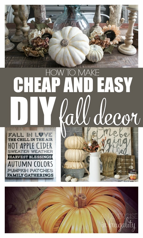 Easy Diy Fall Decor Ideas  An Exercise In Frugality
