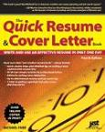 The Quick Resume and Cover Letter