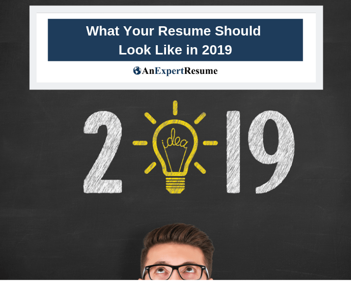 What Your Resume Should Look Like in 2019