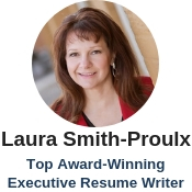 best executive resume writer Laura Smith-Proulx
