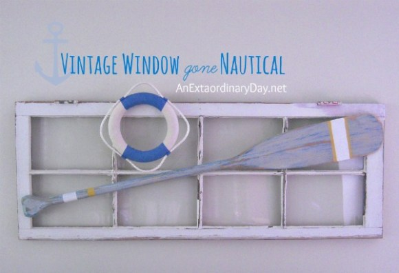 Vintage Window gone Nautical :: AnExtraordinaryDay.net