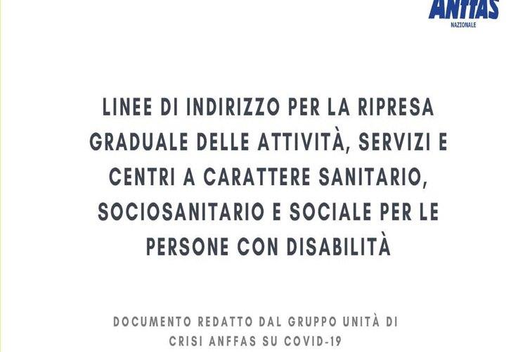 """""""Linee di indirizzo per la ripresa graduale delle attività, servizi e centri a carattere sanitario, sociosanitario e sociale per le persone con disabilità"""""""