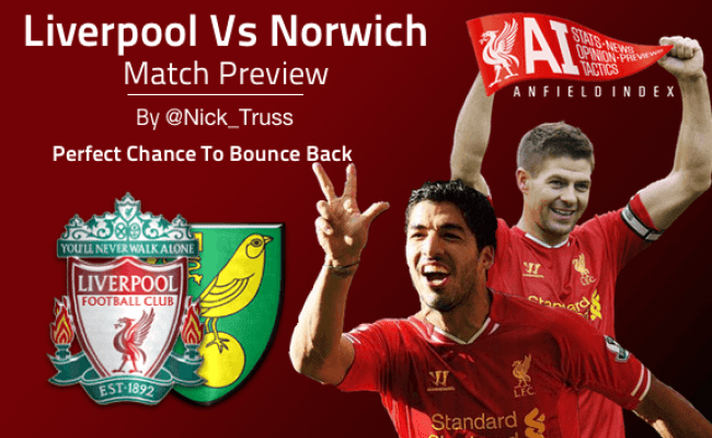 Liverpool Vs Norwich Preview The Perfect Bounce Back