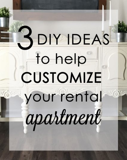 3 DIY Ideas to help customize your rental apartment