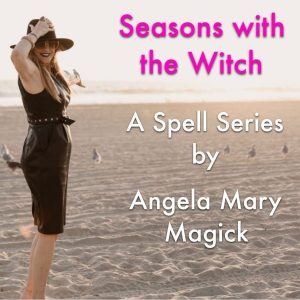 Seasons with the Witch
