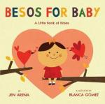 Book Cover: Besos for Baby a Little Book of Kisses