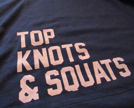 Top Knots & Squats