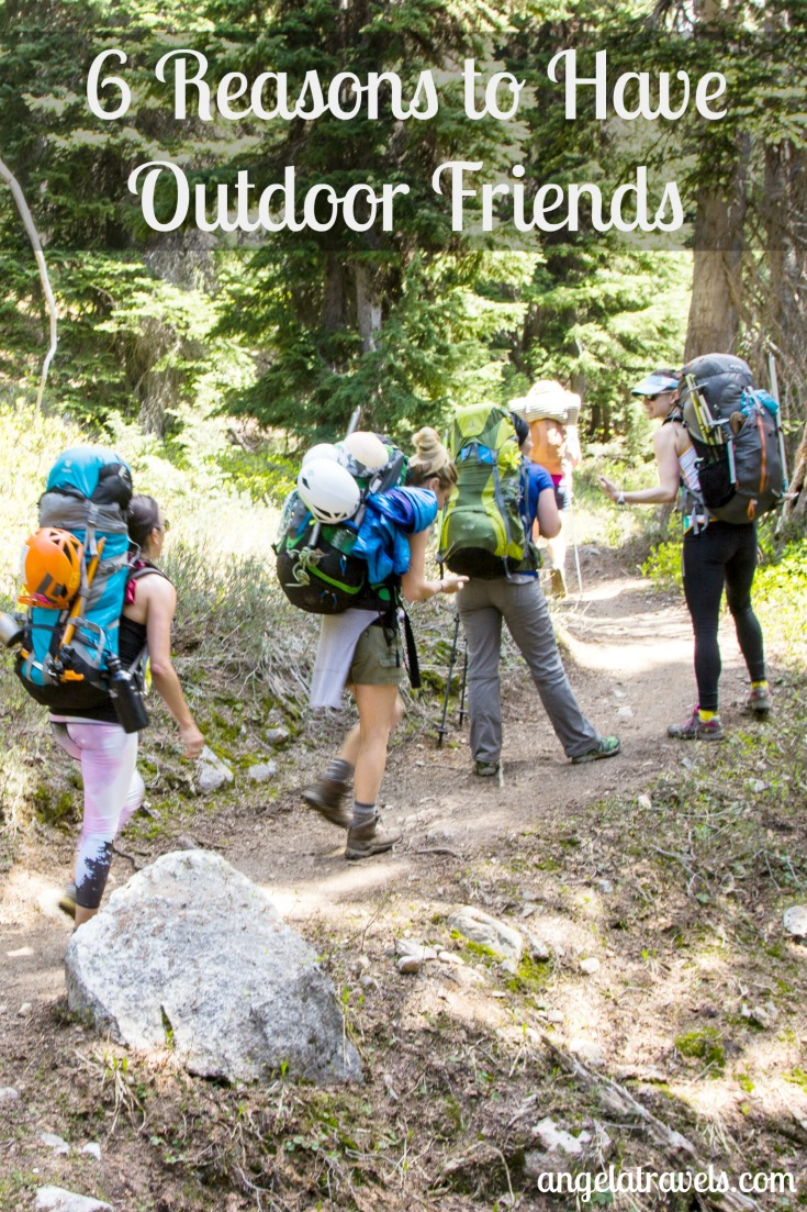 6 Reasons to Have Outdoor Friends