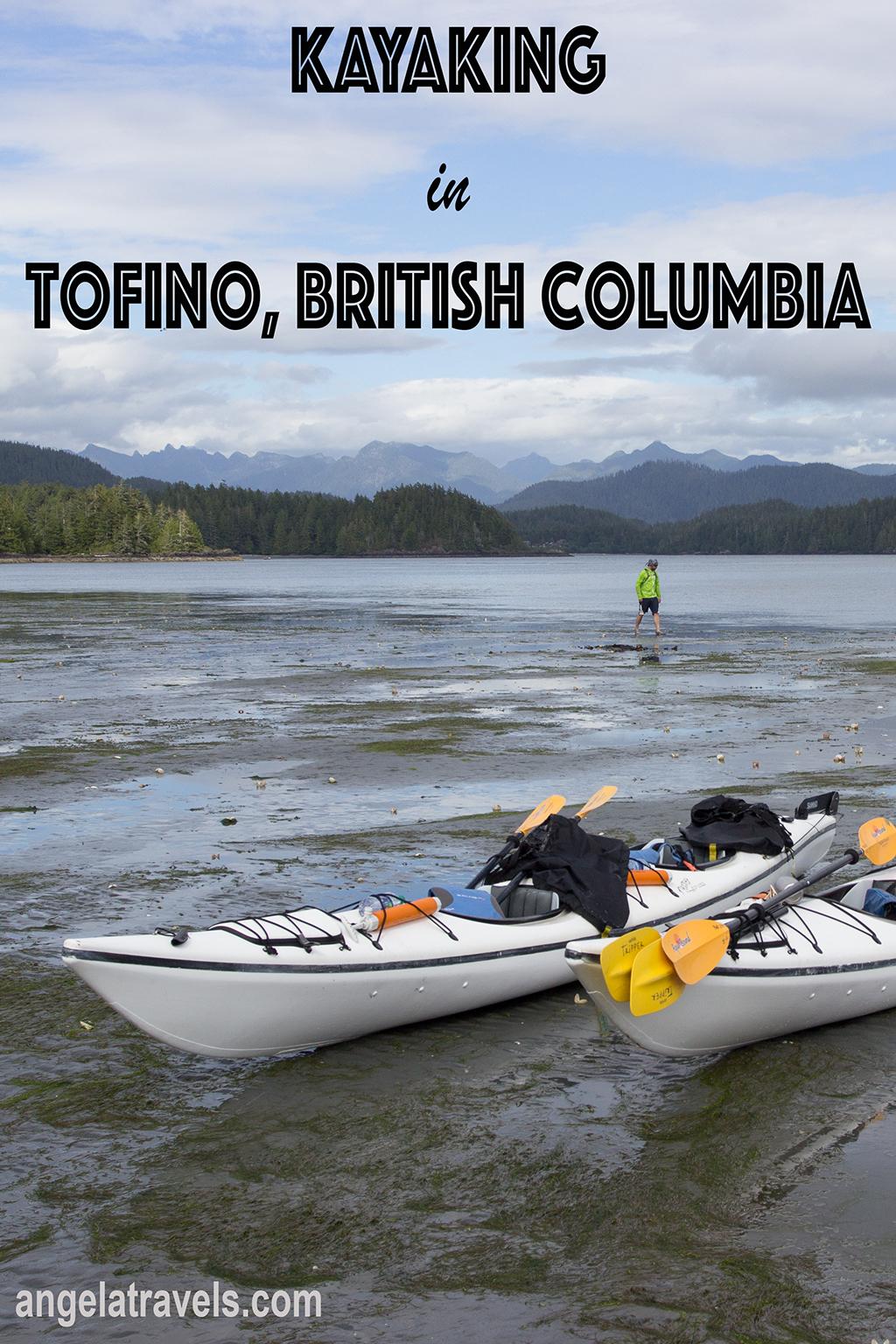 Kayaking in Tofino, British Columbia