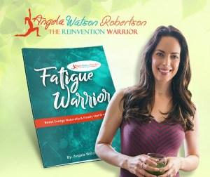Angela Watson Robertson - The Reinvention Warrior