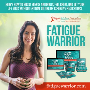 Fatigue Warrior- Angela Watson Robertson