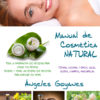 Manual de cosmética natural de Ángeles Goyanes