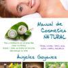 Manual de cosmética natural de Ángeles Goyanes