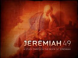 jeremiah 49 next biblical war