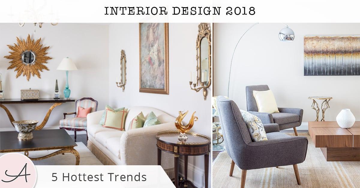 Top Interior Design Trends Of 2018