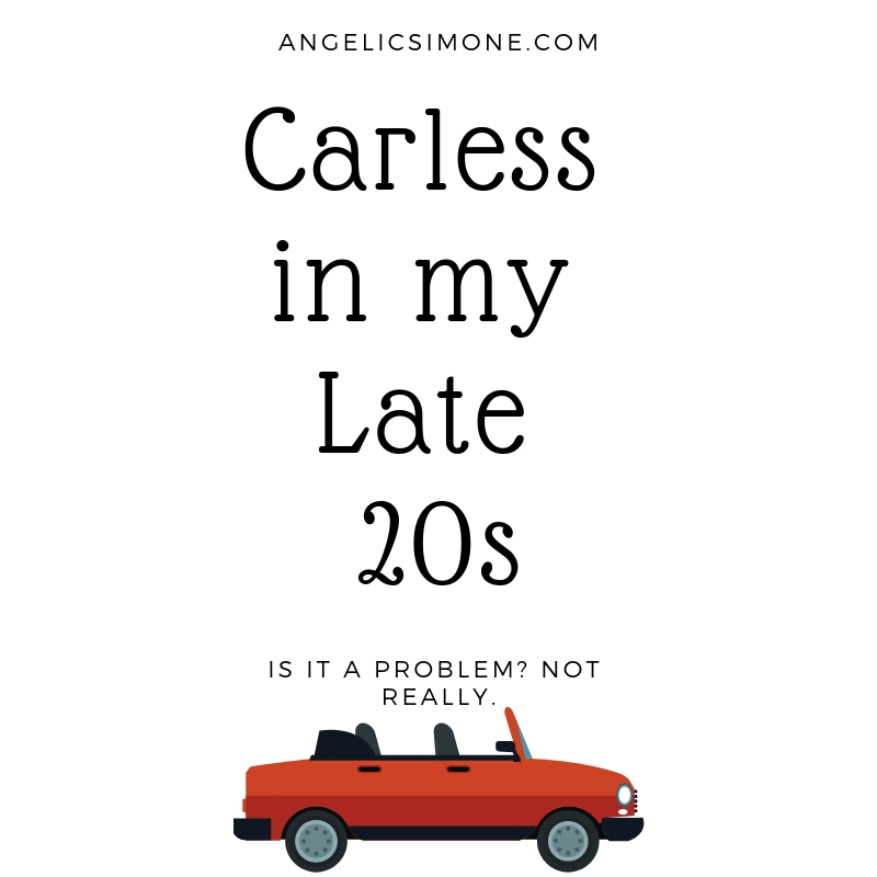 Carless In My Late 20s