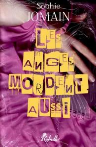 Les anges mordent aussi de Sophie JOMAIN