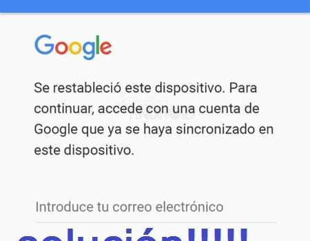 Eliminar Cuenta Antirrobo de Google en Cualquier Android 2018 By Angellomix