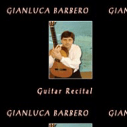 Discografia: Guitar Recital – Gianluca Barbero