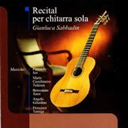 Discografia: Recital per chitarra sola – Gianluca Sabbadin