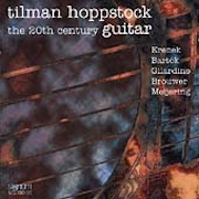 Discografia: The 20th Century Guitar – Tilman Hoppstock