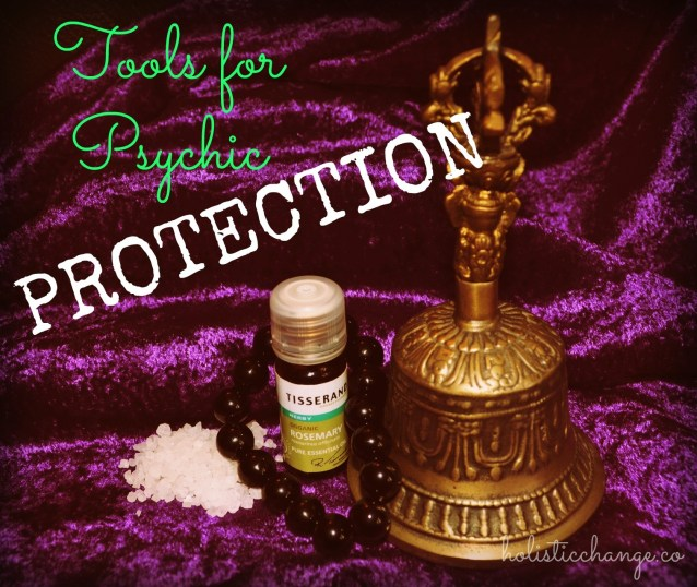 Tools for Psychic Protection