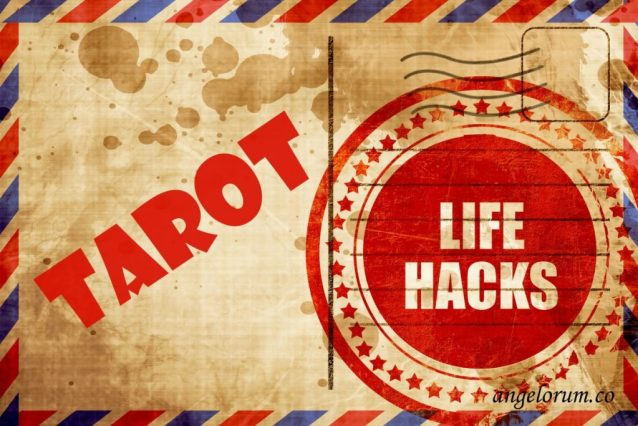 Tarot Life Hacks