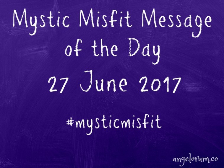 mystic misfit message header 27 june