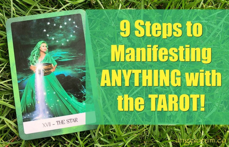 9 steps to manifest anything with tarot affirmations how to