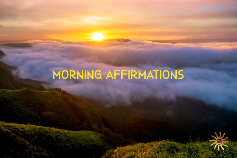 Morning affirmations for starseeds, lightworkers and earth angels