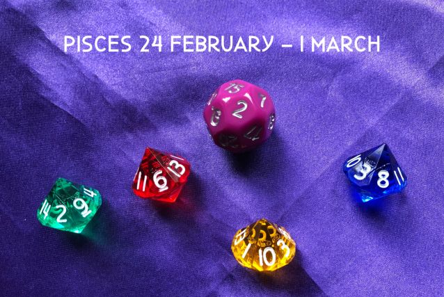 Week Ahead Dice Tarotscopes Pisces 24 Feb
