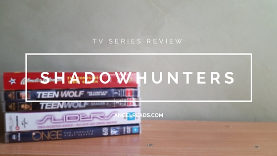TV Series Review: Shadowhunters Ep1 *Spoiler free*