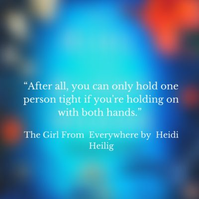The Girl From Everywhere quote