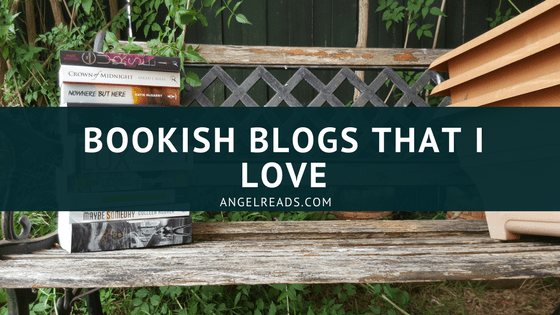 Bookish Blogs That I Love