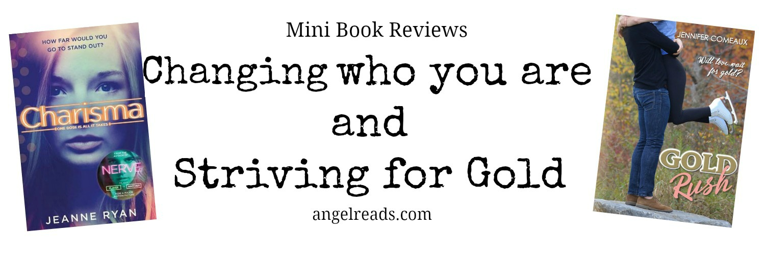Mini Reviews: Changing Yourself and Striving for Gold