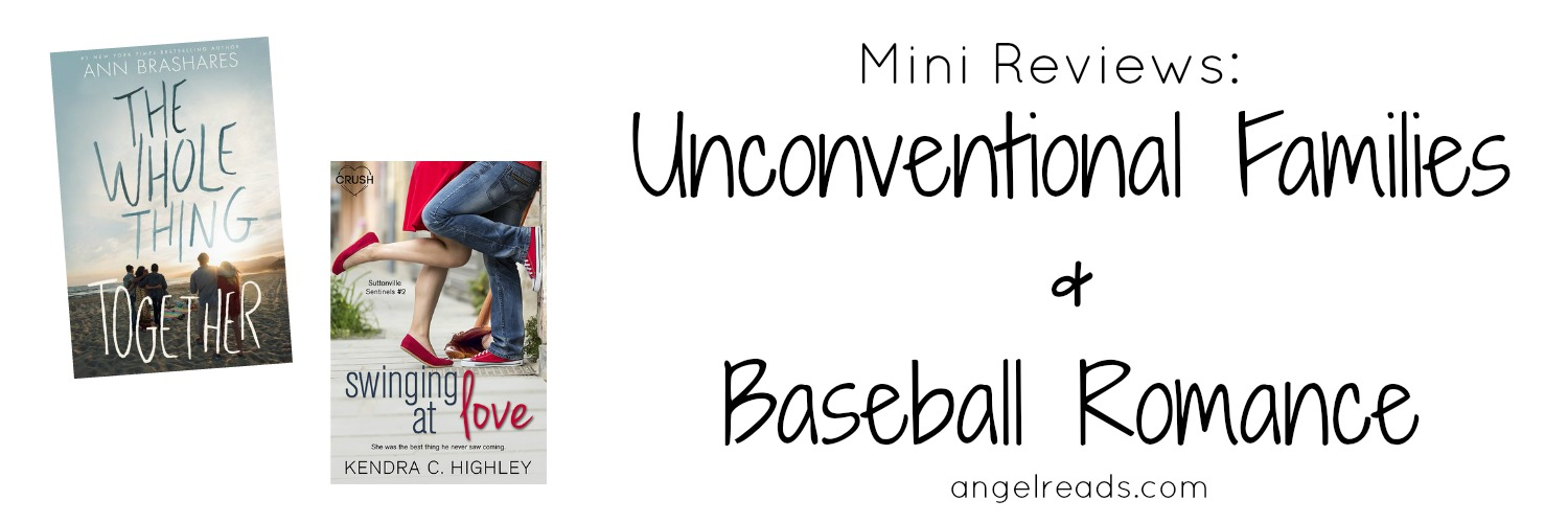 Mini Reviews: Unconventional Families and Baseball Romance
