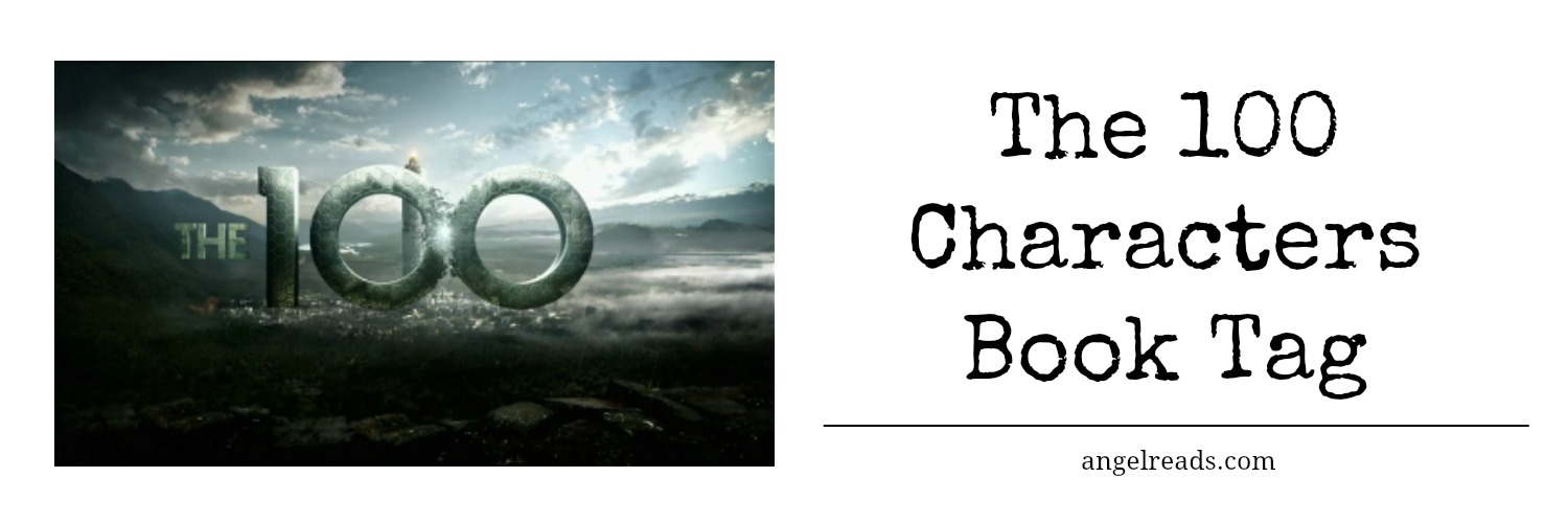 The 100 Characters | Book Tag