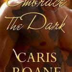 Review: Embrace the Dark (The Blood Rose, #1) by Caris Roane