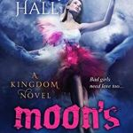 Review: Moon's Flower (Kingdom, #6) by Marie Hall
