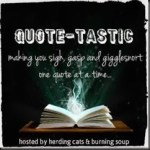 Quote-Tastic Monday #8 ~ Blaze of Memory