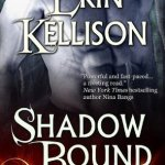 Review: Shadow Bound (Shadow, #1) by Erin Kellison