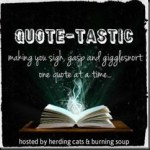 Quote-Tastic Monday #18 ~ Temptation by Fire