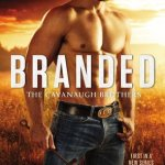 Review: Branded (The Cavanaugh Brothers #1) by Laura Wright
