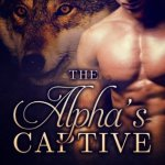 Mini Review: The Alpha's Captive (The Alpha's Captive #1) by V.M. Black