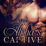 Mini Review: The Alpha's Captive (The Alpha's Captive #1) by V.M. Black