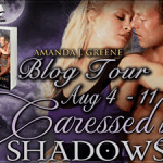 Spotlight: Caressed by Shadows (Rulers of Darkness #4) by Amanda J. Greene ~ Excerpt