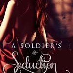 Book Spotlight: A Soldier's Seduction by Brandi Evans ~ Excerpt + Giveaway