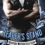 ARC Early Review: Reaper's Stand (Reapers MC #4) by Joanna Wylde