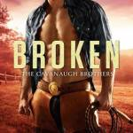 ARC Review: Broken (The Cavanaugh Brothers #2) by Laura Wright