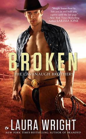 Broken (The Cavanaugh Brothers #2)
